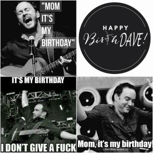 happy BirthDaveDay