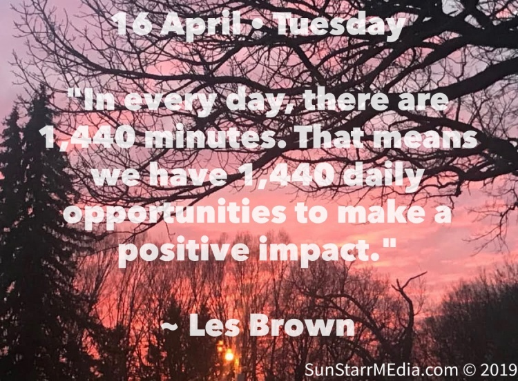 16 April • Tuesday •